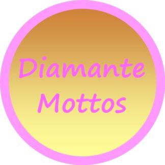 Diamante Mottos & Shapes