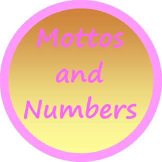 Mottos and Numbers
