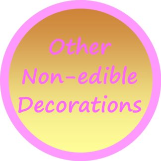 Other Non-edible Decorations