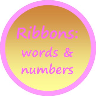 Ribbons - words & numbers