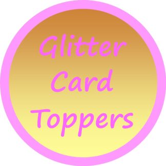 Glitter Card Toppers